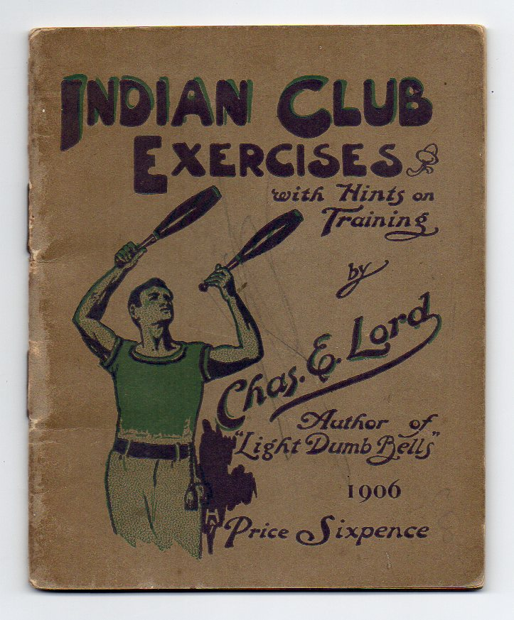 Image for Indian Club Exercises (Illustrated) With Hints on Training