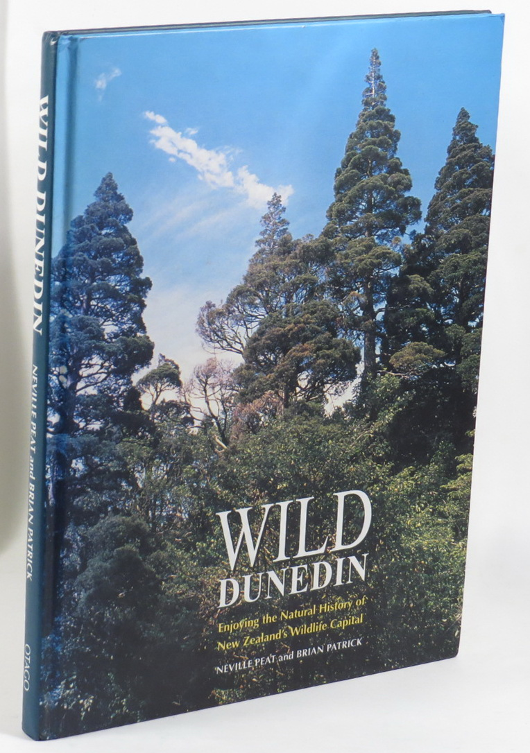 Image for Wild Dunedin: Enjoying the Natural History of New Zealand's Wildlife Capital
