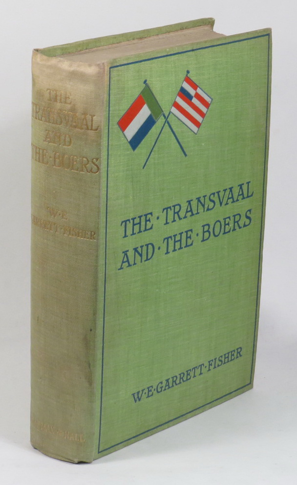 Image for The Transvaal and the Boers - A Short History of the South African Republic, with a Chapter on the Orange Free State