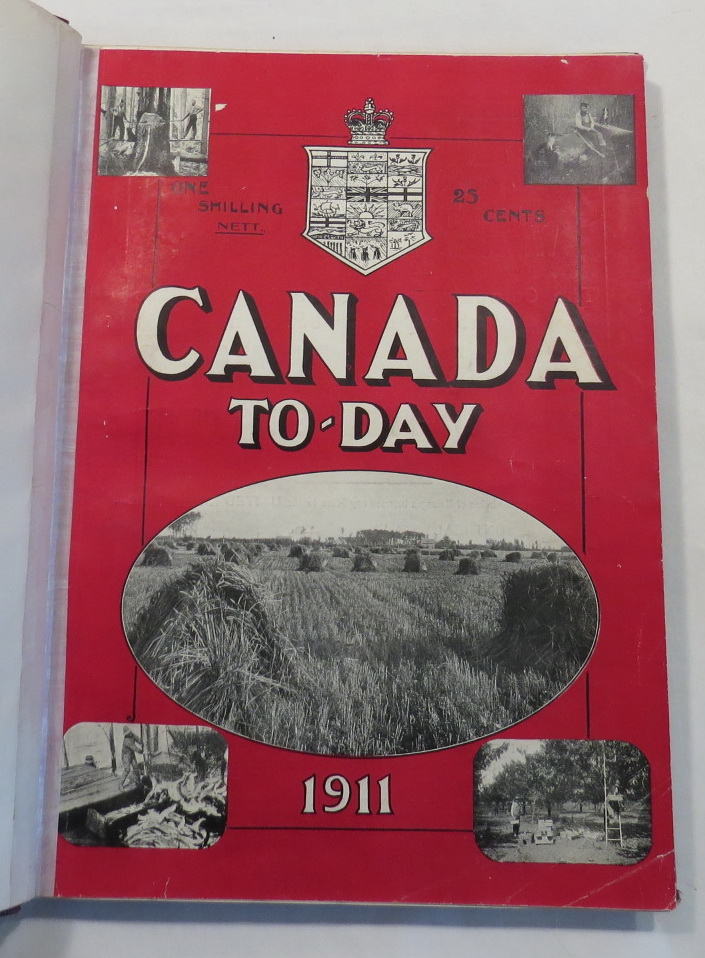 "Image for ""Canada"" Annual. Canada To-day 1911. The ""Land of Opportunity,"" Pictured by Pen and Camera"