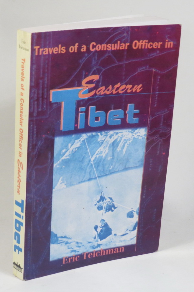 Image for Travels of a Consular Officer in Eastern Tibet - Together With A History of the Relations between China, Tibet, and India
