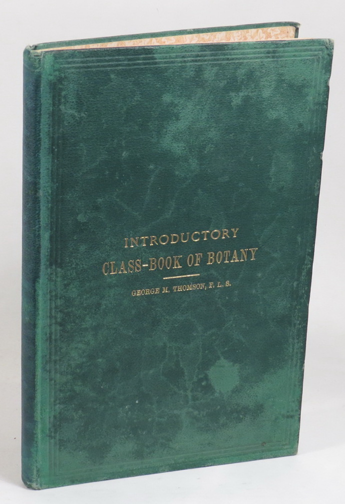 Image for Introductory Class-Book of Botany, for Use in New Zealand Schools. Part I. - Structural. Part II. - Systematic