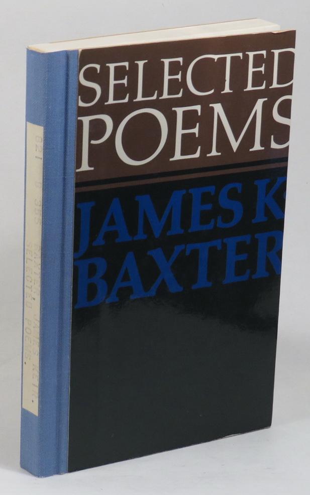 Selected Poems - James K. Baxter