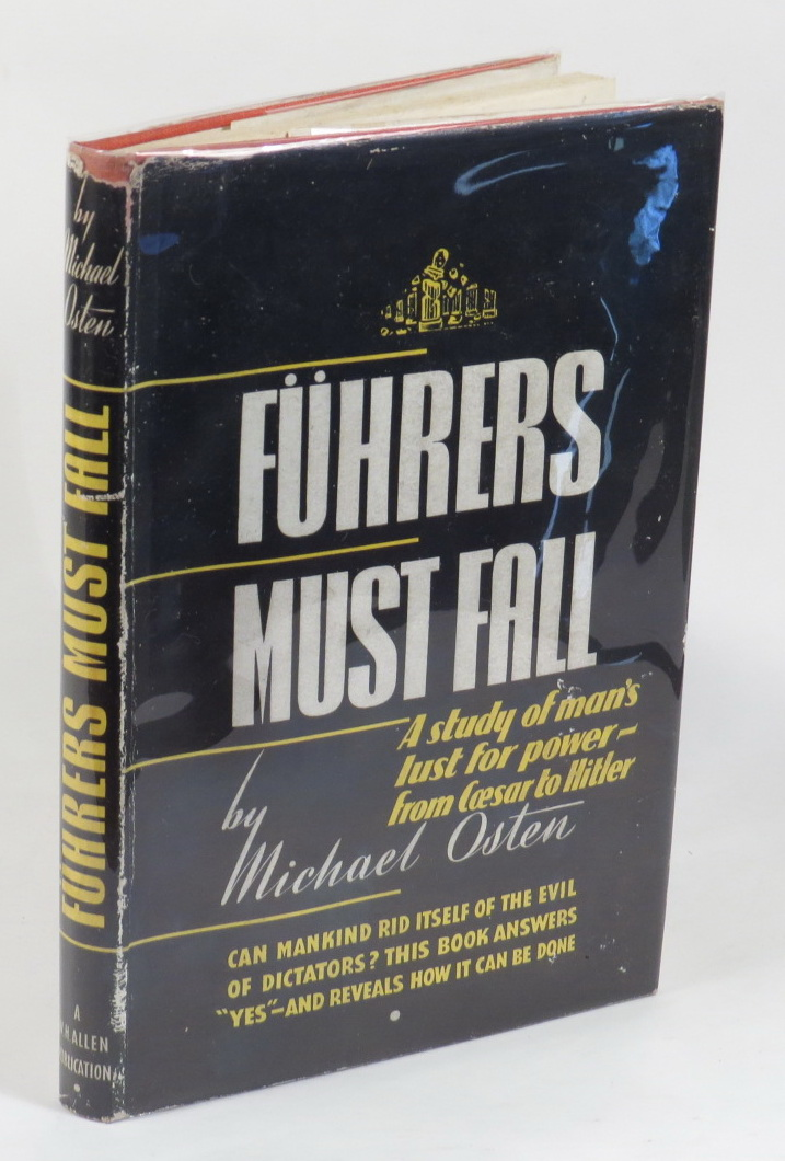 Image for Führers Must Fall - A Study of the Phenomenon of Power from Caesar to Hitler