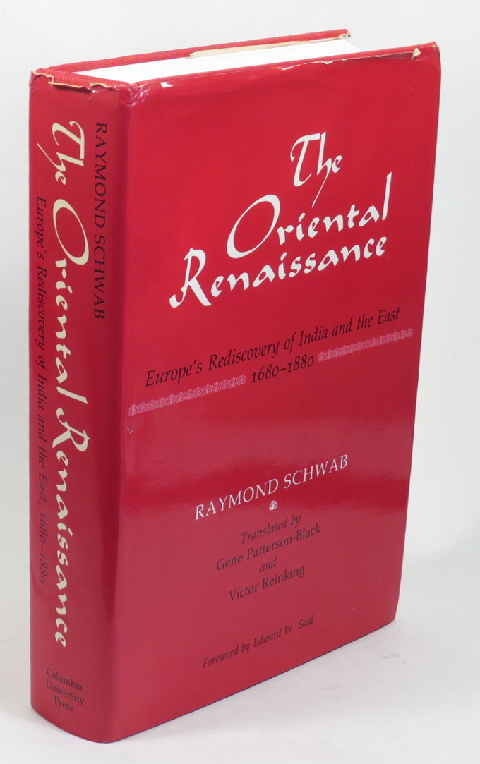 Image for The Oriental Renaissance - Europe's Rediscovery of India and the East, 1680-1880