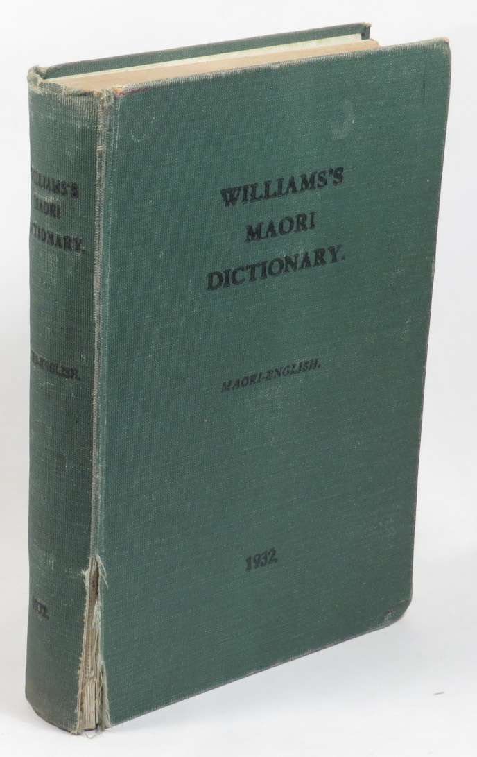 Image for A Dictionary of the Maori Language - Edited under the Auspices of the Polynesian Society and based upon the Dictionaries of W. Williams and W. L. Williams