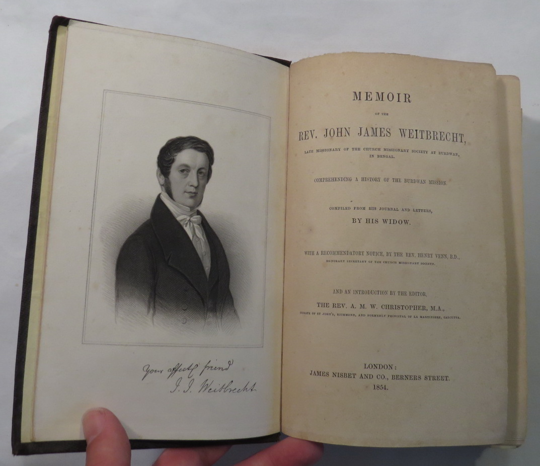 Image for Memoir of the Rev. John James Weitbrecht, Late Missionary of the Church Missionary Society at Burdwan, in Benal. Comprehending a History of the Burdwan Mission. Compiled from his Journal and Letters, by his Widow.