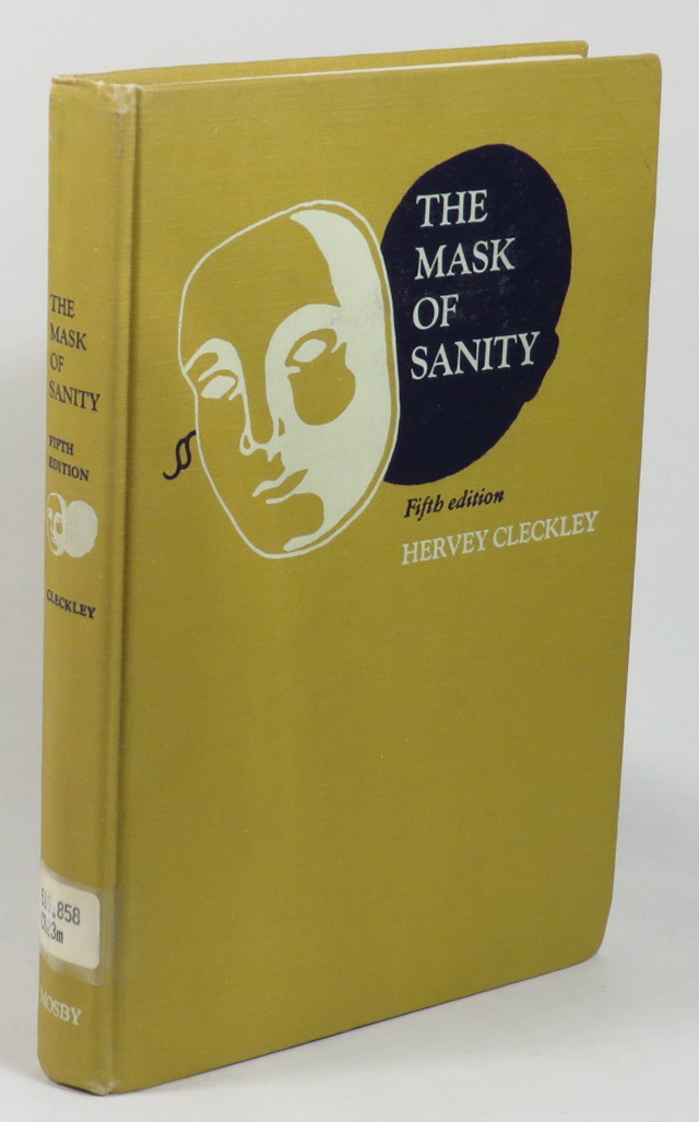 Image for The Mask of Sanity: An Attempt to Clarify Some Issues about the So-Called Psychopathic Personality