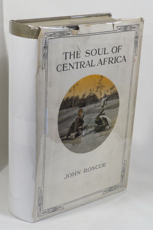 Image for The Soul of Central Africa - A General Account of The Mackie Ethnological Expedition