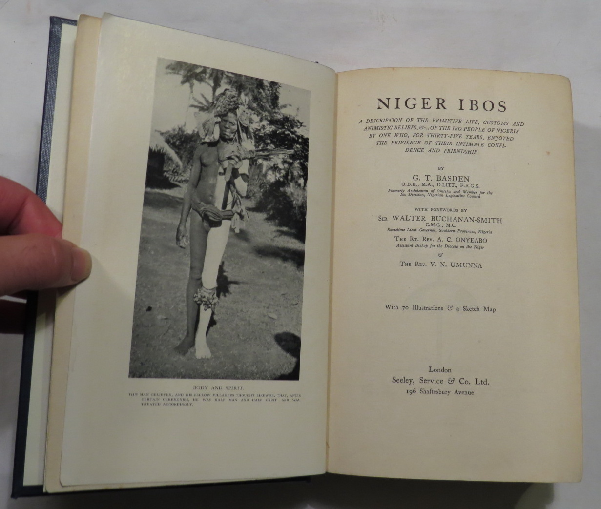 Image for Niger Ibos - A Description of the Primitive Life, Customs and Animistic Beliefs, &c., of the Ibo People of Nigeria by one who, for thirty-five years, enjoyed the privilege of their intimate confidence and friendship
