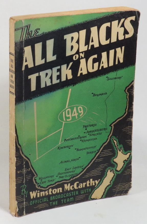 Image for The All Blacks on Trek Again - The Complete Story of the 1949 New Zealand Rugby Team in South Africa