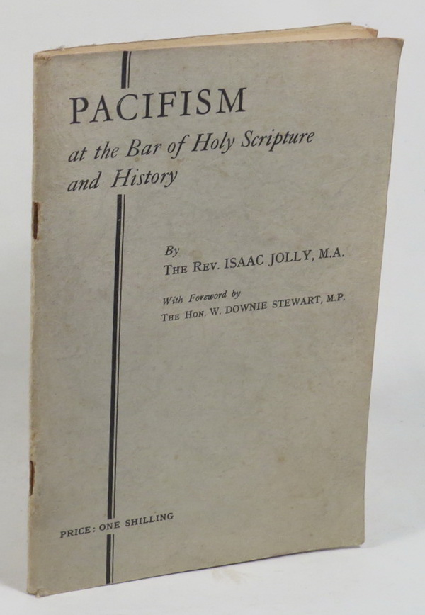 Image for Pacifism at the Bar of Holy Scripture and History
