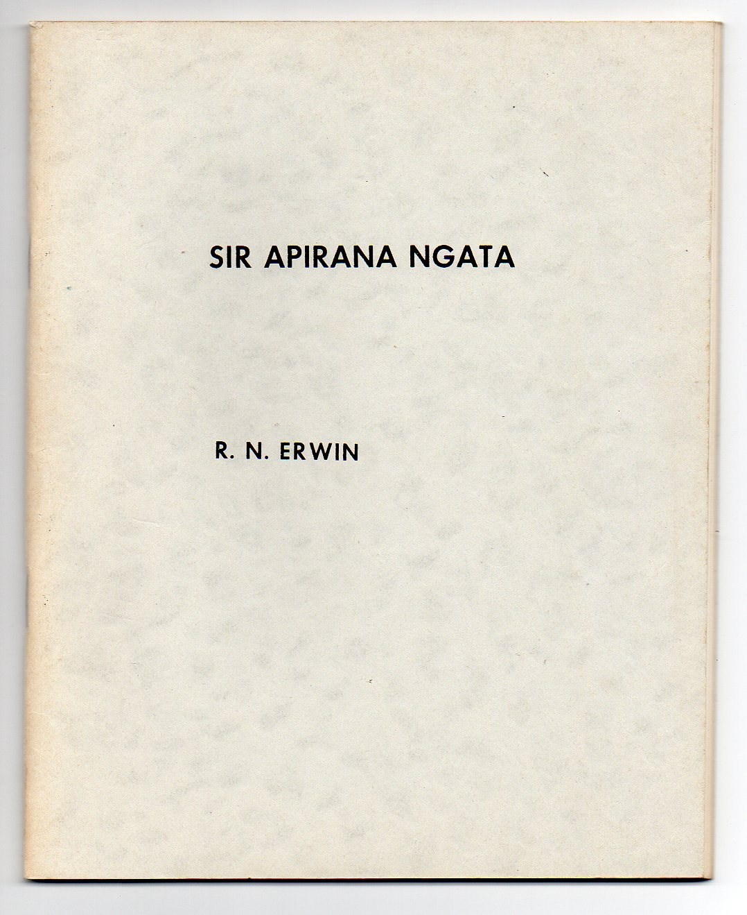 Image for Sir Apirana Ngata - A Preliminary Bibliography of his Printed Work
