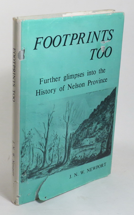 Image for Footprints Too - Further Glimpses into the History of Nelson Province