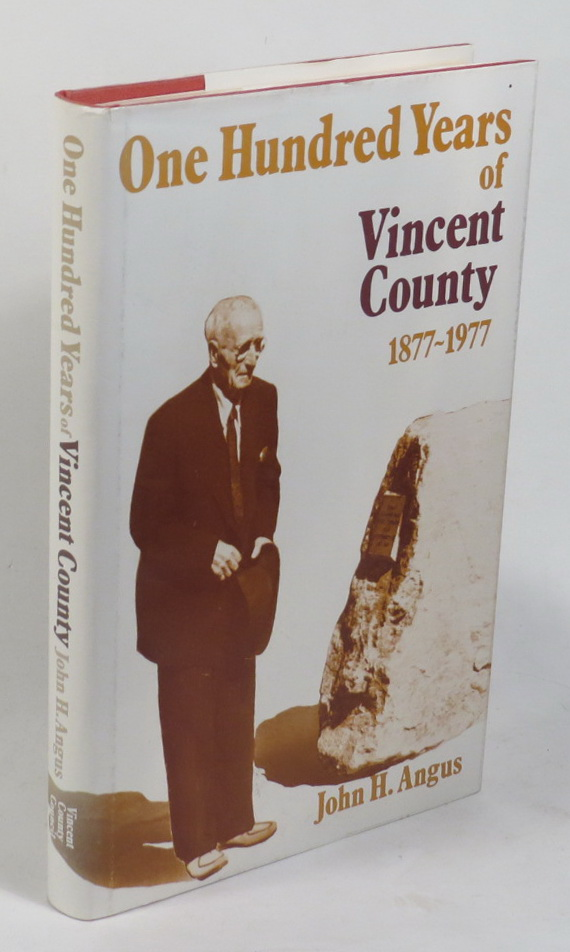 Image for One Hundred Years of Vincent County - A Centennial History of the Vincent County Council 1877-1977