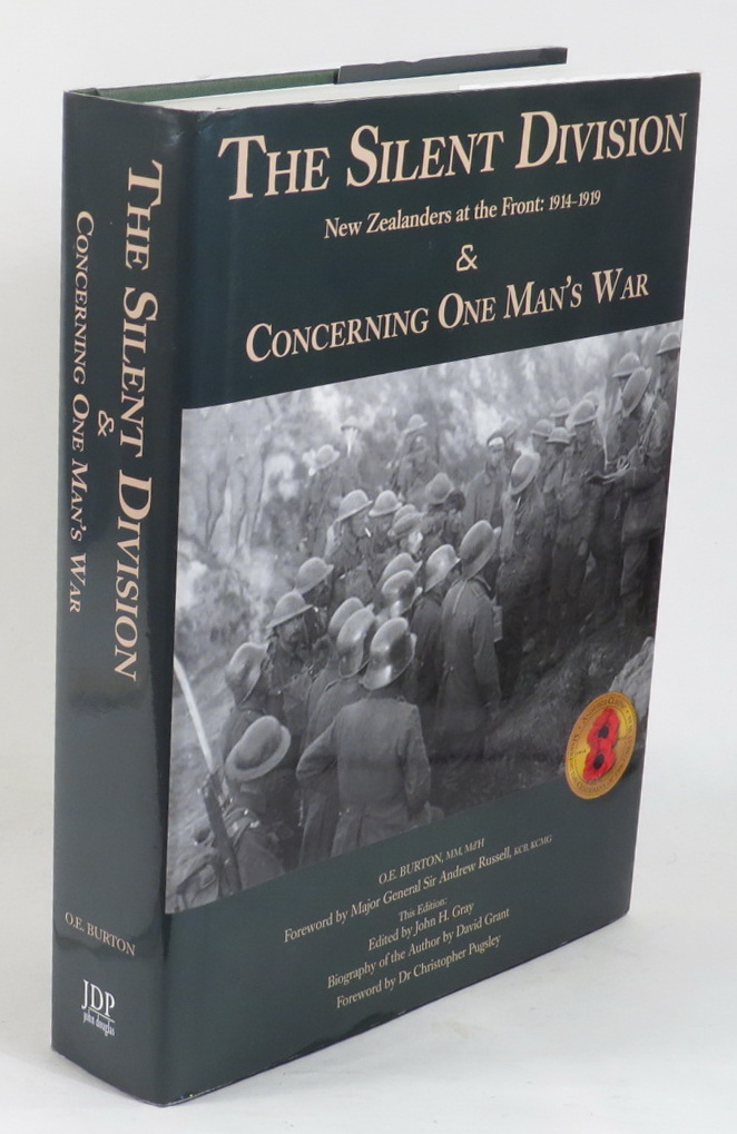 Image for The Silent Division - New Zealanders at the Front: 1914-1919 & Concerning One Man's War
