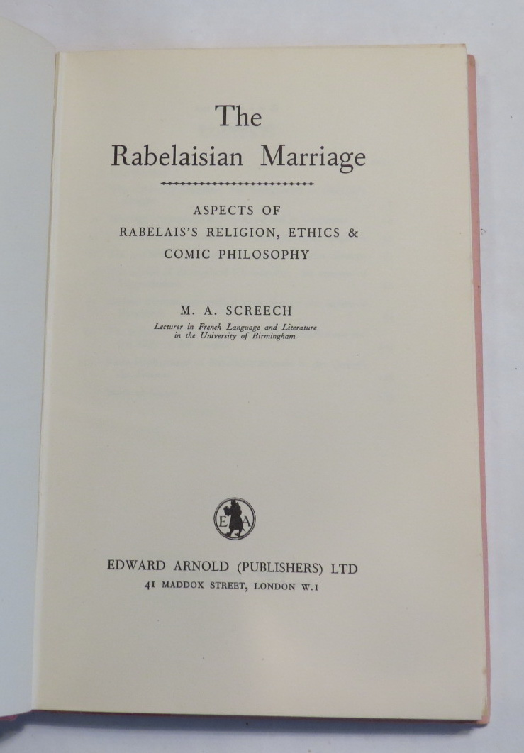 Image for The Rabelaisian Marriage - Aspects of Rabelais's Religion, Ethics & Comic Philosophy