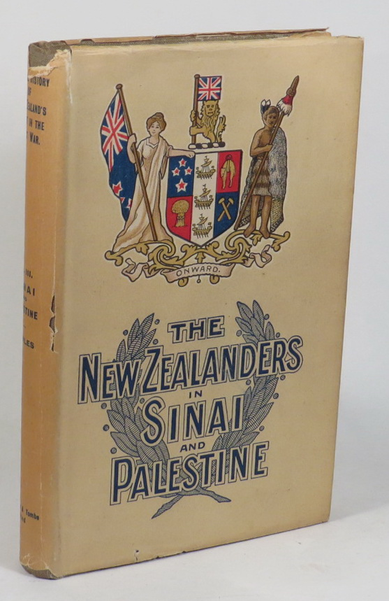 Image for The New Zealanders in Sinai and Palestine (The Official History of New Zealand's Effort in the Great War. Volume III)