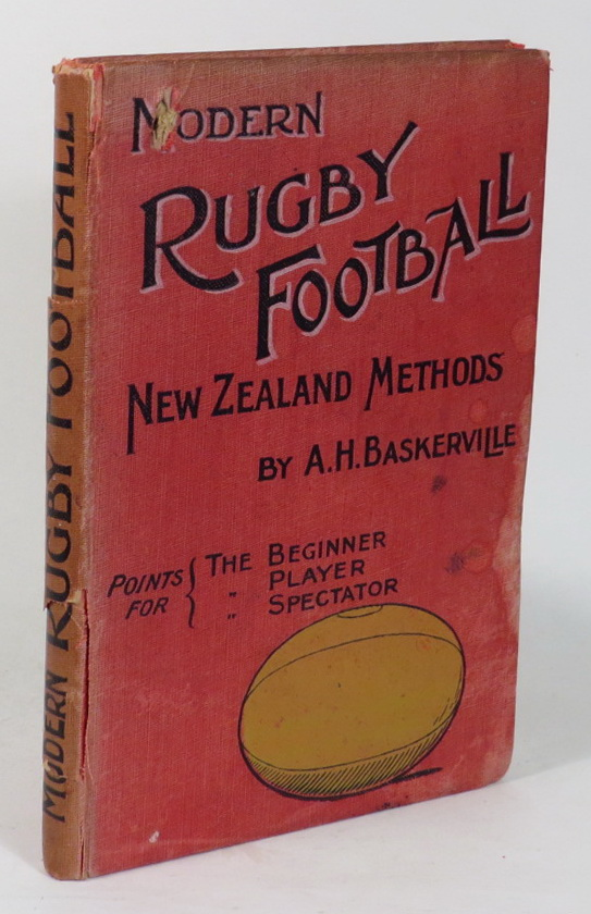 Image for Modern Rugby Football: New Zealand Methods. Points for the Beginner, the Player, the Spectator