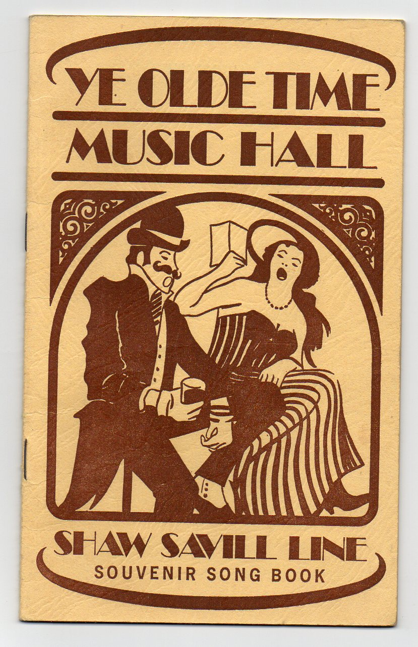 Image for Ye Olde Time Music Hall - Shaw Savill Line Souvenir Song Book