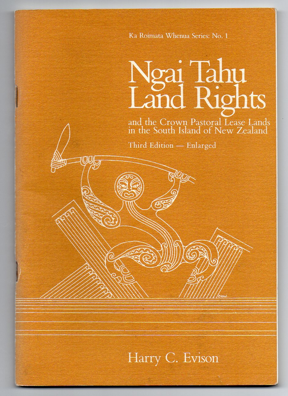 Image for Ngai Tahu Land Rights and the Crown Pastoral Lease Lands in the South Island of New Zealand