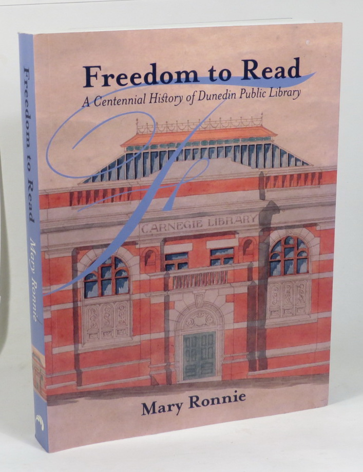 Image for Freedom to Read - A Centennial History of Dunedin Public Library
