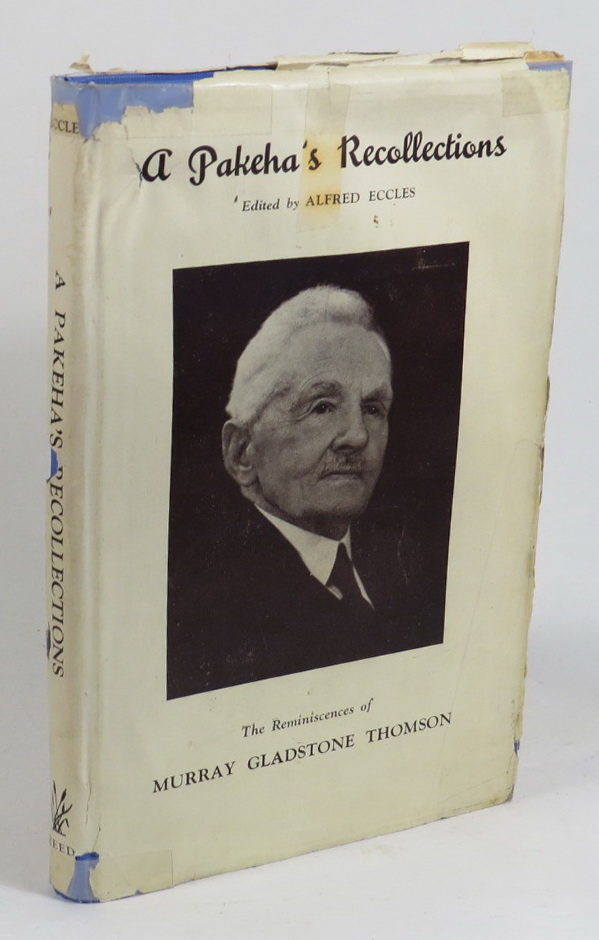 Image for A Pakeha's Recollections: The Reminiscences of Murray Gladstone Thomson
