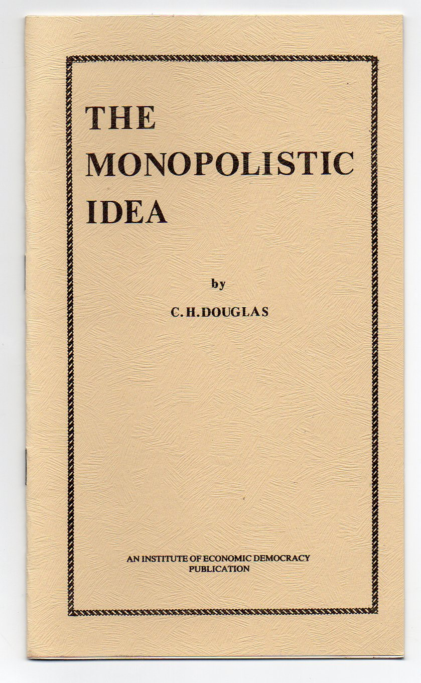 Image for The Monopolistic Idea
