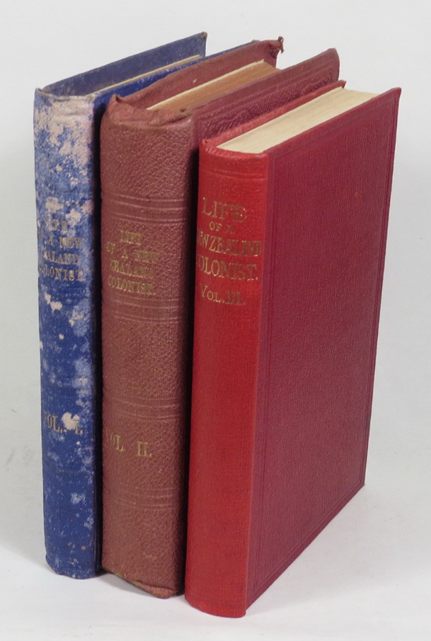 Image for Life and Recollections of a New Zealand Colonists, (Written by Himself.) [Three volumes]
