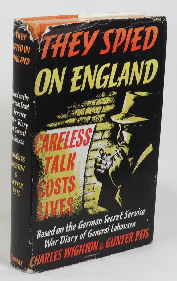 Image for They Spied On England: Based on the German Secret Service War Diary of General Von Lahousen
