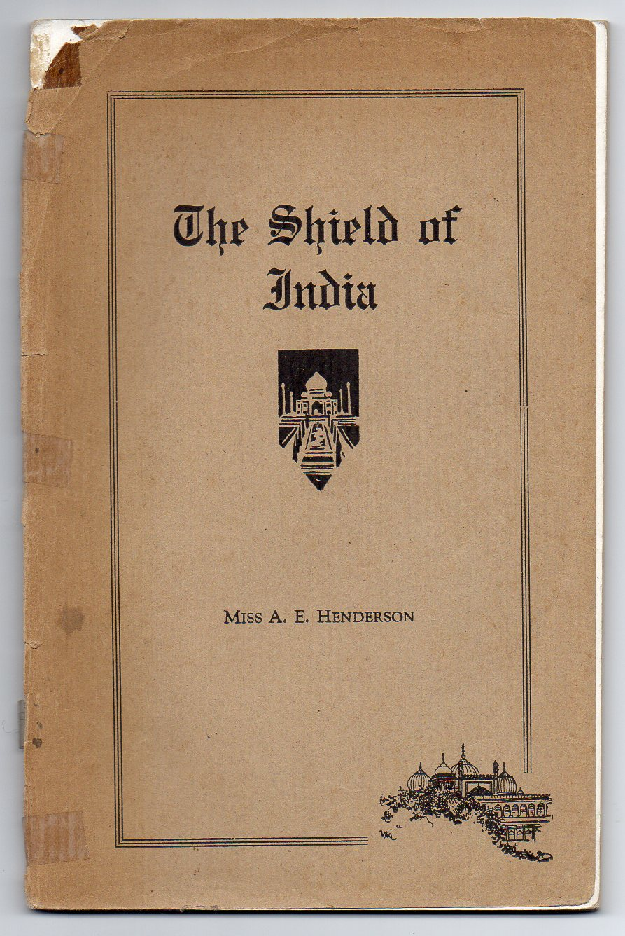 "Image for ""The Shield of India"" - A Study on India and the Punjab Mission of The Presbyterian Church of New Zealand"