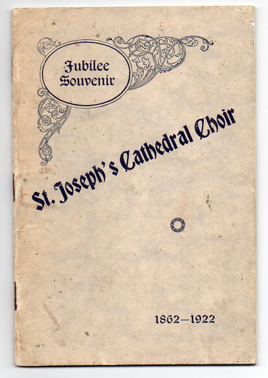 Image for St. Joseph's Cathedral Choir - Jubilee Souvenir - 1862-1922