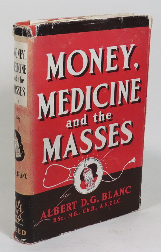 Image for Money, Medicine And The Masses