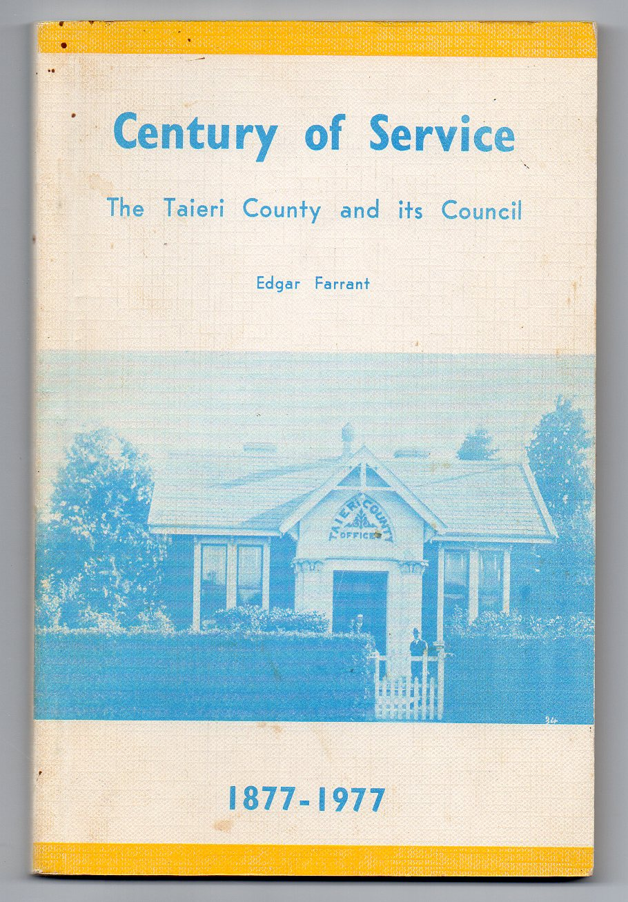 Image for Century of Service: The Taieri County and its Council 1877-1977