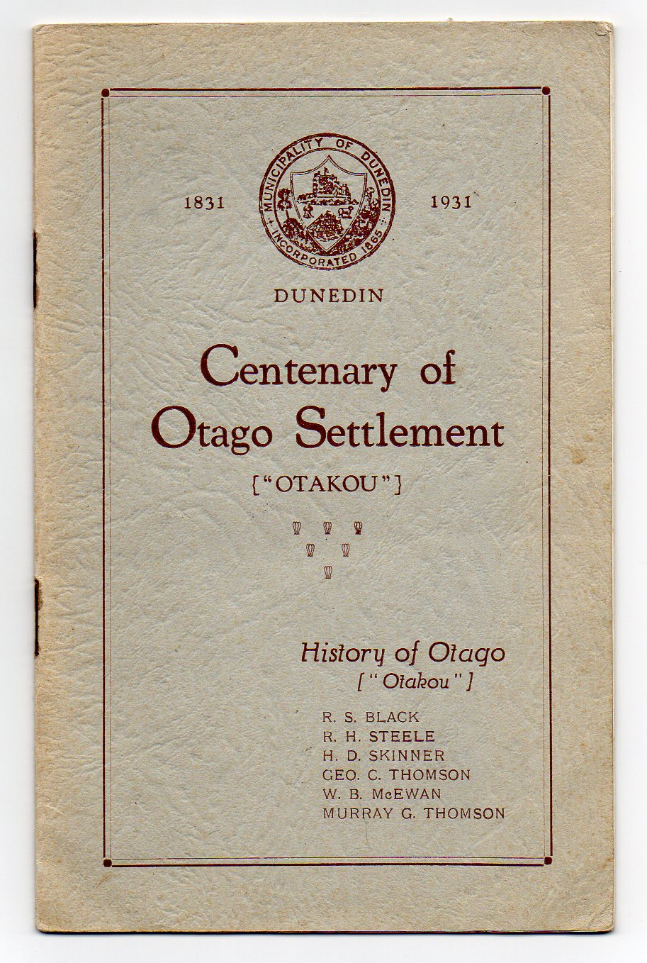 "Image for Centenary of Otago Settlement {""OTAKOU""} - Dunedin - 1831-1931"