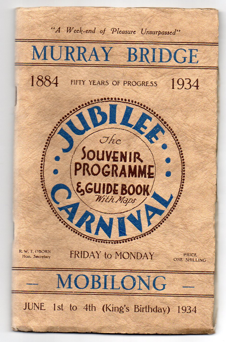 Image for Murray Bridge - Mobilong Jubilee Carnival - Souvenir Programme and Guide Book [1884-1934]