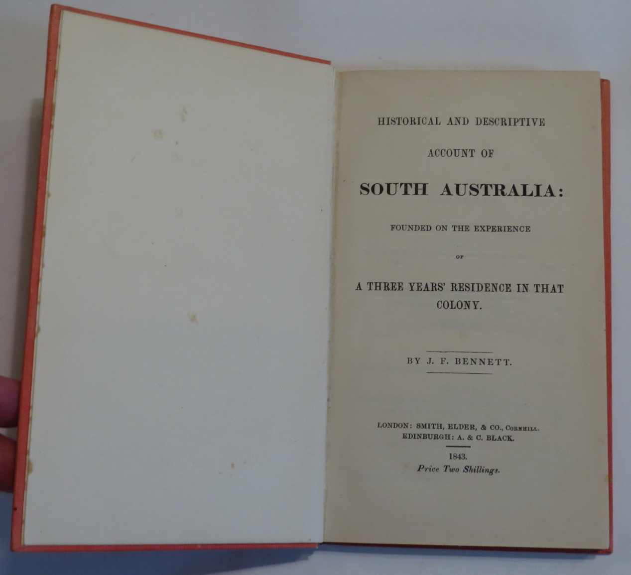 Image for Historical and Descriptive Account of South Australia: Founded on the Experience of A Thirty Years' Residence in That Colony