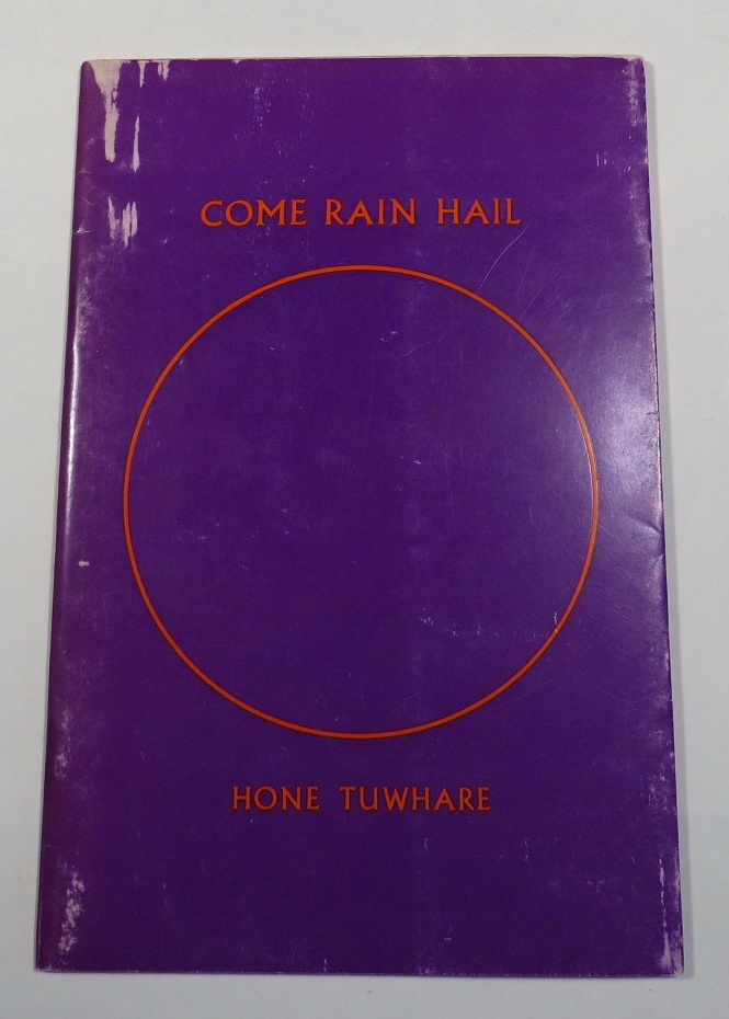 Image for Come Rain Hail - Poems by Hone Tuwhare