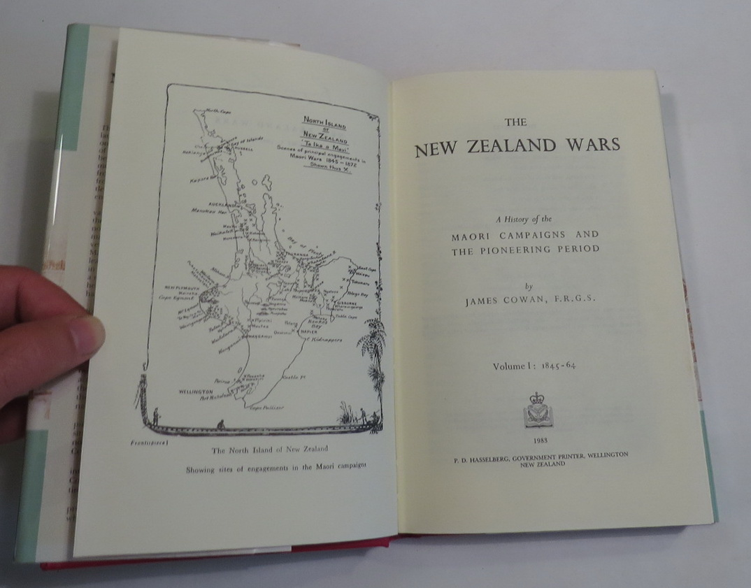 Image for The New Zealand Wars - A History of the Maori Campaigns and the Pioneering Period. Volume I: 1845-64; Volume II: The Hauhau Wars, 1864-72