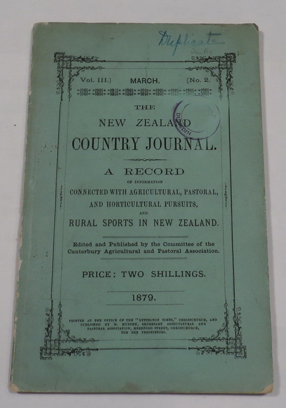Image for The New Zealand Country Journal. A Record of Information Connected with Agricultural, Pastoral, and Horticultural Pursuits, and Rural Sports in New Zealand. Vol. III, No. 2 - March 1879.