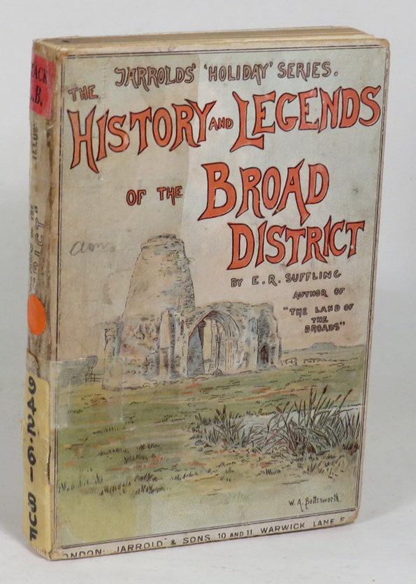 Image for History and Legends of the Broad District; With a Glance at its Folk Lore, Ghosts, Churches, etc