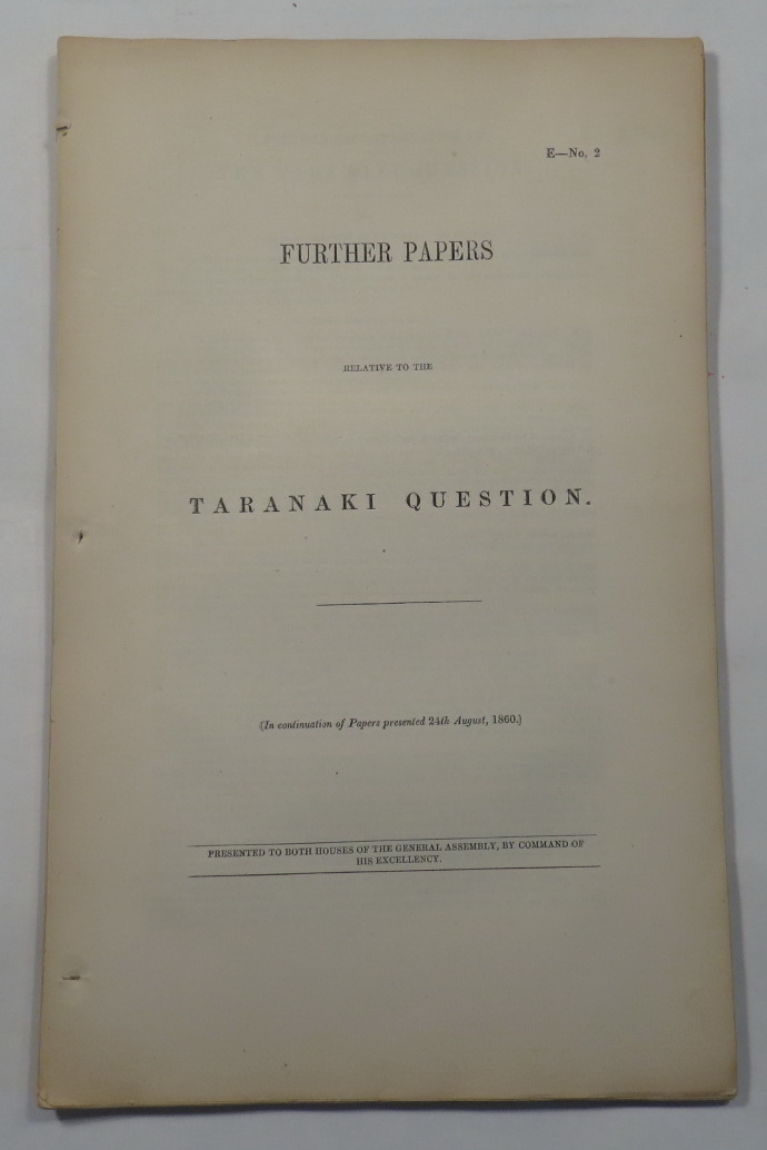 Image for Further Papers Relative to the Taranaki Question [AJHR 1861 E-2]
