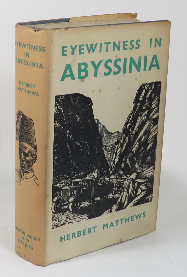 Image for Eyewitness in Abyssinia - With Marshall Badoglio's Forces to Addis Ababa