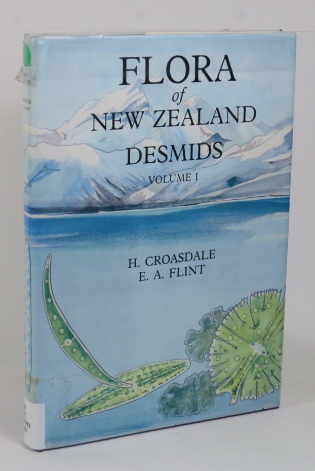 Image for Flora of New Zealand - Freshwater Algae, Chlorophyta, Desmids with ecological comments on their habitats - Volume I