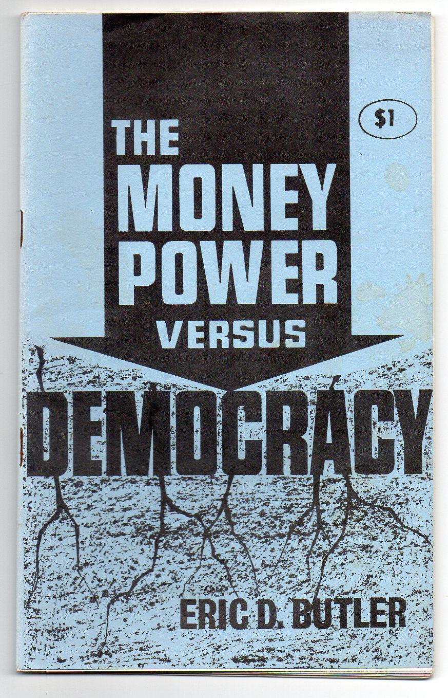 Image for The Money Power versus Democracy