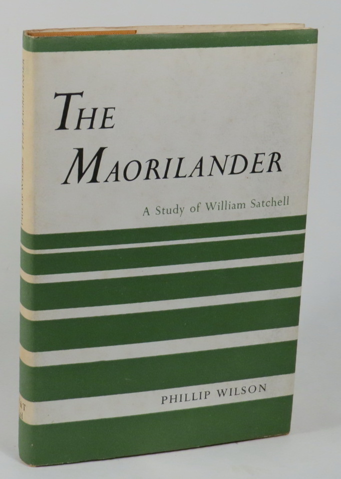 Image for The Maorilander - A Study of William Satchell