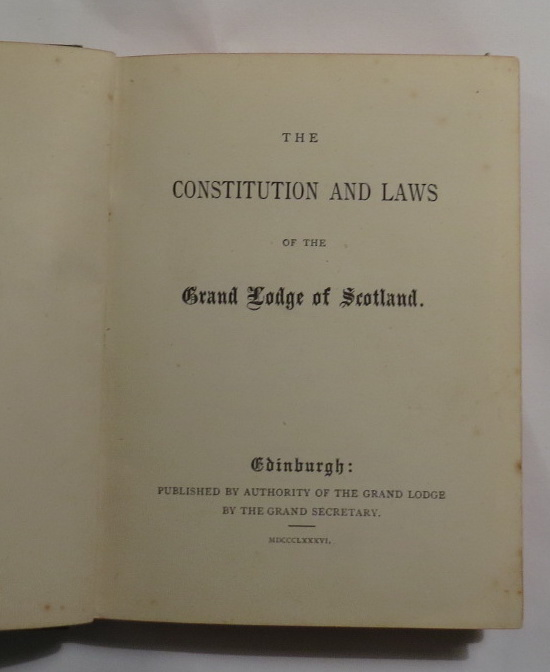 Image for The Constitution and Laws of the Grand Lodge of Scotland
