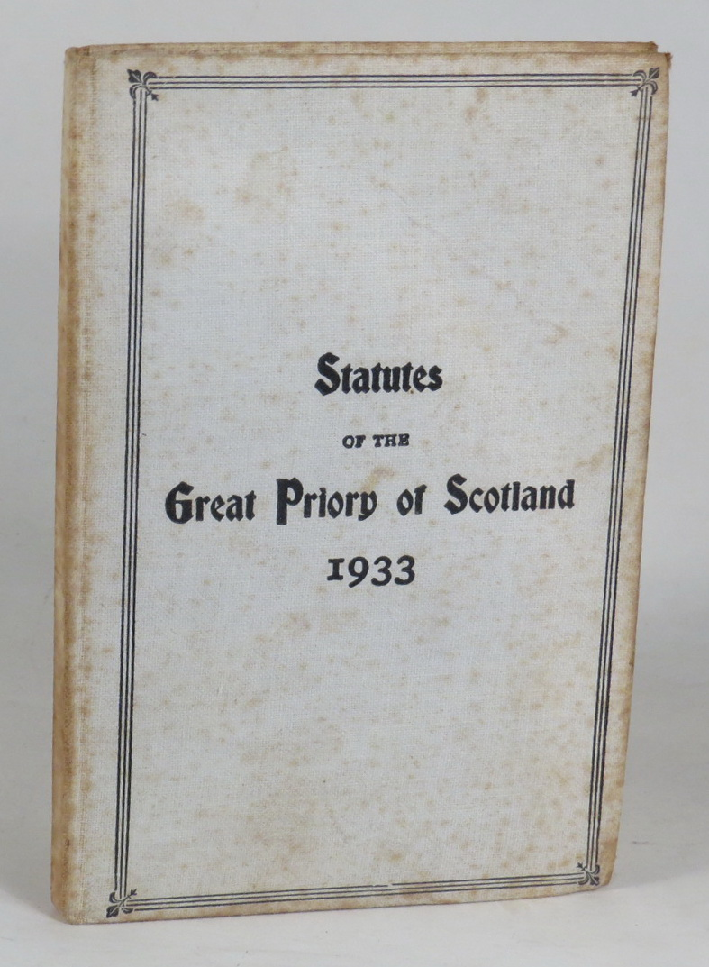 Image for Statutes of The Great Priory of Scotland and of the Colonies and Dependencies of the British Crown; with An Historical Notice of the Order of the Temple