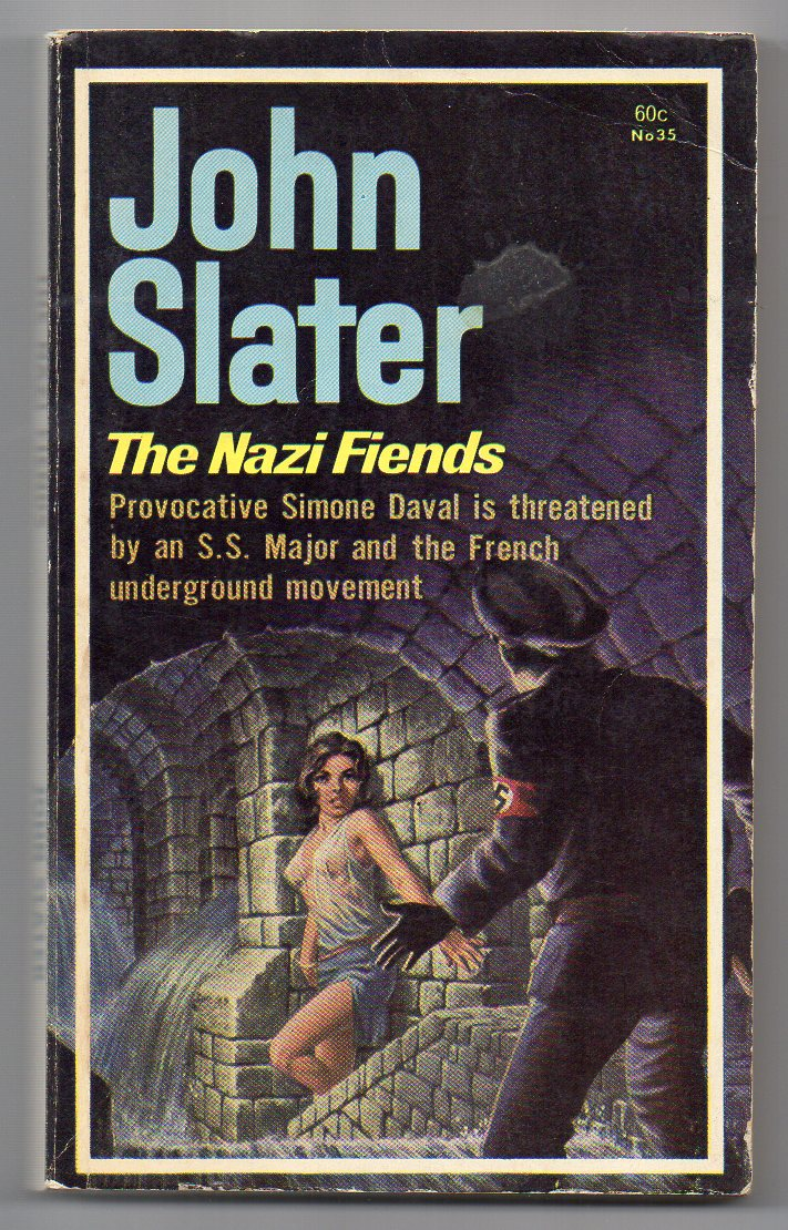 Image for The Nazi Fiends [John Slater series, #35]