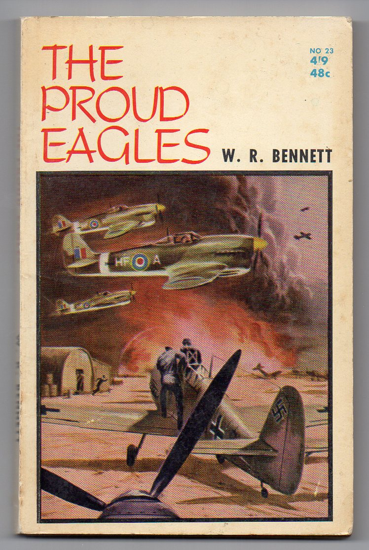 Image for The Proud Eagles [W. R. Bennett series, #23]